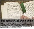 Fluidinfo: Publishing in an Openly Writeable World