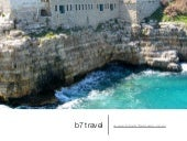 b7 travel | Puglia: Food & Wine Imm...