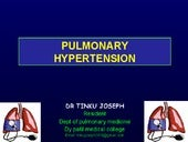 Pulmonary Hypertension - Dr. Tinku ...