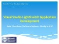 Visual Sudio LightSwitch Application Development - Pune DevCon 19Dec2010
