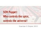 SCM Puppet: from an intro to the sc...