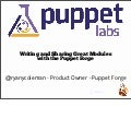 Writing and Sharing Great Modules with the Puppet Forge