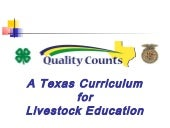 Livestock Education & Texas Trails ...
