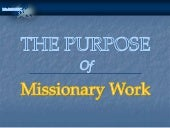 Purpose of Missionary Work ENGLISH