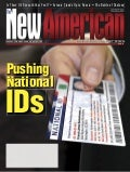 Pushing National ID's  - The New American Magazine   7 9 07