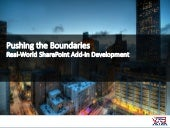 Pushing the boundaries   a deep-dive into real-world share point add-in and app development
