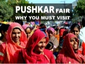 Why you must visit Pushkar Fair, Ra...