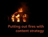 Putting Out Fires with Content Strategy (InfoDevDC meetup)