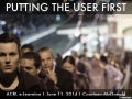 Putting the User First