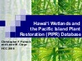 Hawaii Wetlands and the Pacific Island Plant Restoration Database