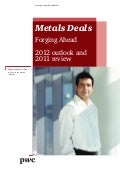 Metal Deals Forging Ahead: 2012 Outlook & 2011 Review