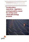 Construction Regulatory Issues for Large Scale Solar (PWC 2016)