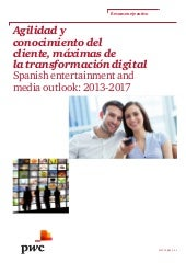 PwC SEMO Media Entertainment 2013-2017 - Resumen ejecutivo