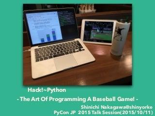 野球Hack!~Pythonを用いたデータ分析と可視化 #pyconjp