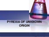 Pyrexia of unknown origin