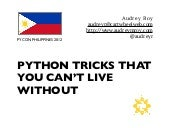 Python Tricks That You Can't Live Without