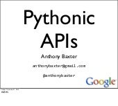 Pythonic APIs - Anthony Baxter