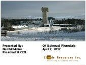 Claude Resources Inc. Q4 2011 Confe...