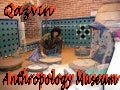 Qazvin anthropology museum