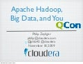 Apache Hadoop Talk at QCon