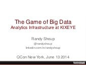 QCon New York 2014 - Scalable, Reliable Analytics Infrastructure at KIXEYE