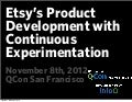 Etsy's Product Development with Continuous Experimentation