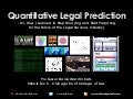 Quantitative Legal Prediction - Presentation @ Santa Clara Law - March 2013 - By Daniel Martin Katz