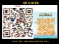 QR codes : Vince Dale 10 slides in 5 minutes