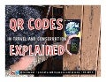 QR Codes in Conservation and Travel