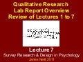 Qualitative research, lab report overview, and review of lectures 1 to 7