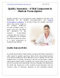 Quality Assurance - A Vital Component in Medical Transcription
