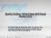 Quality Coding: What's New with Vis...