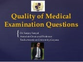 Quality of Medical Examination Questions - Sanjoy Sanyal