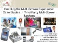 Enabling The Multi Screen Experience Scte Conference