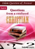 Questions From a Confused Christian ( Islam Q&A )