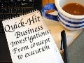 Quick-Hit Business Investigations