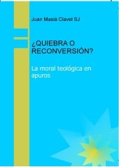 Quiebra o-reconversion--la-moral-te...