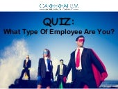 Quiz: What Type Of Employee Are You?