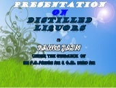Distilled Liquors By Rahul Jain