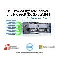 Dell PowerEdge R920 and Microsoft SQL Server 2014 Migration and Benefits Guide