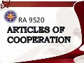 Ra9520articlesofcooperation ppt-110909061757-phpapp02 (1)