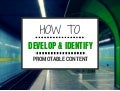 How to Develop & Identify Content Promotion Opportunities