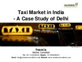 Radio Taxi Market in India - A case study of Delhi
