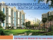 Raheja maheshwara new launch project sector 11 sohna gurgaon