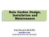 Rain Garden Design, Installation an...