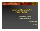 Raising Resilient Children Ngs Talk