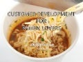 Customer Development for Ramen Lovers