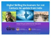 Digital Skilling the Learners for 21st Century
