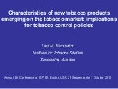 Characteristics of new tobacco prod...