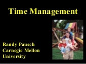 Randy Pausch on Time Management